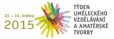 Týden uměleckého vzdělávání a amatérské tvorby